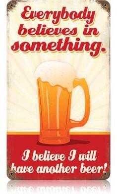 Believe Another Beer 8 x 14 Vintage Metal Sign   Man Cave Kingdom - $32