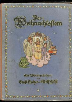 Ernst Kutzer Christmas Books, Christmas Angels, Christmas Time, Illustration Art, Illustrations, Vintage Children's Books, 3c, Childrens Books, Postcards
