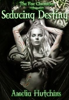 Book Review: Seducing Destiny (The Fae Chronicles #4) by Amelia Hutchins | I Smell Sheep