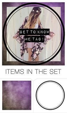 """""""Get to know me!"""" by lamsdell ❤ liked on Polyvore featuring art"""