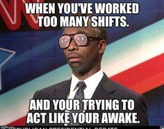 Work has me like...
