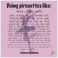 I haven't gotten to these yet, haha. And if you forget even one thing, the pirouette fails