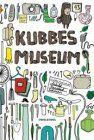 Kubbes Museum von Ashild Kanstad Johnsen