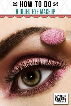 Hooded eye makeup application can be tricky as eyes became smaller as it opens.