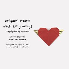 Introducing an Origami Heart with tiny Wings Easy Origami Heart, Origami Easy, Origami Box, Origami Heart Instructions, Wings, Simple, Easy Origami, Feathers, Feather