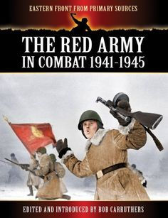 The Red Army in Combat 1941-1945 (Eastern Front from Primary Sources) by Bob Carruthers, http://www.amazon.com/dp/B005UDJ436/ref=cm_sw_r_pi_dp_l3Esub1KCXE7C