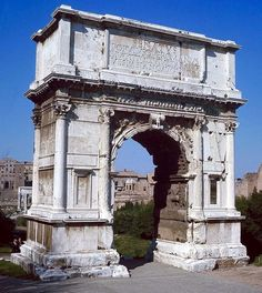 Arch of Titus, Patron: Emperor Domitian, Rome, Italy, after 81 CE. - Ancient Rome (Early Imperial Period)