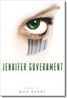 Jennifer Government by Max Barry