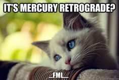 Here s why people freak out when Mercury s in retrograde