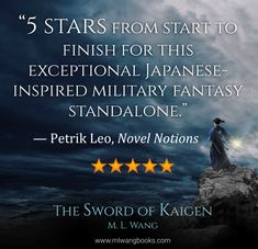 """""""As of this moment, The Sword of Kaigen has become not only one of the four best self-published books I've ever read, but also my personal number one favorite self-published book."""" - Petrik Leo, Novel Notions 'The Sword of Kaigen' comes out February of Self Publishing, Fantasy Books, Stand Tall, Number One, Best Self, Book Review, Sword, My Books, Leo"""