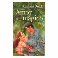 Mi riconcito de lectura: AMOR MÁGICO de AMANDA QUICK