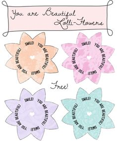 From a website I just found today. It's full of wonderful RAOK type bits and bobs. I'll be referring to it regularly. kind over matter: Freebie: Printable You Are Beautiful Lolli-Flowers!