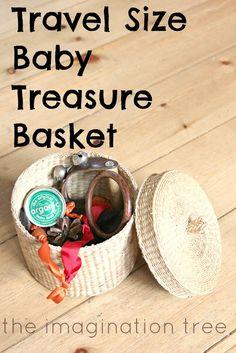 Travel Size Baby Treasure Basket ~ Inspired by Montessori and Reggio Emilia (From The Imagination Tree)