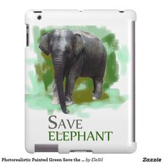 Photorealistic Painted Green Save the Elephant