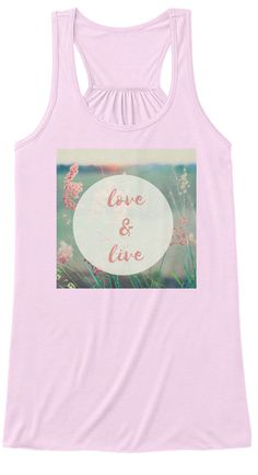 #tshirt #love #live #tank #clothes #clothing Love & live