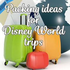 Packing ideas for Disney World trips