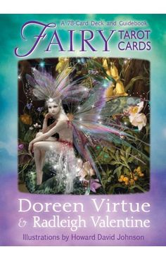 Fairy Tarot Cards by Doreen Virtue - HayHouse I Love only working with happy positive energy and Doreen's cards are always just that. Her decks are my favorites and my Crystals pick her decks 9 times out of ten. :)