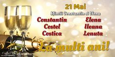 21 Mai - Sfintii Constantin si Elena White Wine, Wine Glass, Alcoholic Drinks, Happy Birthday, Facebook, Happy Brithday, Urari La Multi Ani, White Wines, Liquor Drinks