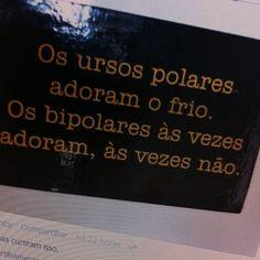 bipolaridade...