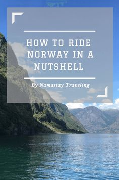 The best way to see Norway! Check out all you need to know about the famous Norway in a Nutshell tour!