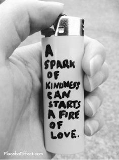 A spark of #Kindness can start a fire of #love .. spread that fire! #PlaceboEffect