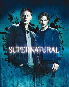 Supernatural Fas Supernatural Sobrenatural E Supernatural