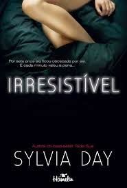 Irresistível - Sylvia Day ~ Bebendo Livros