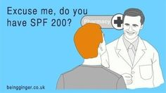 Excuse me, do you have SPF 200?  ecard, Redhead problems, Ginger problems, Red hair, MC1R.