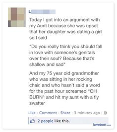 """Just the image of the old lady screaming """"Oh BURN!"""" LOL"""