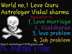 India No.1 Astrologer vikram shastri +919878531080   www.no1astrologerinindia.com   https://www.facebook.com/pages/Love-marriage-specialsit-astrologer/378478015633618?fref=nf »   https://www.facebook.com/pages/Online-Astrologer-919878531080/697985886975433    Famous Astrologer In Usa,india,uk,canada,France,delhi,mumbai,jaipur,punjab +919878531080
