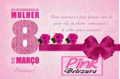 Pinkbelezura: Dia Internacional da Mulher - 8 de março 2014