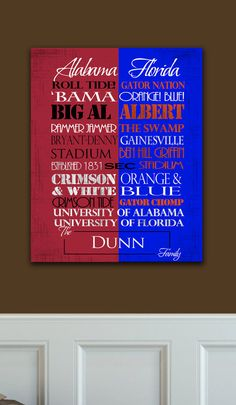 University of Alabama  / University of Florida. Florida Gators, Crimson Tide! True story in this house!