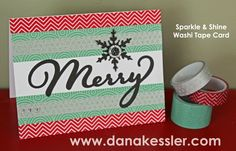 Christmas Holiday Card Washi Tape CTMH Sparkle and Shine #ctmh #cards #scraptabulousdesigns