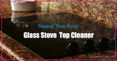 DIY Non-Toxic Glass Stove Top Cleaner