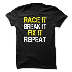 Race It Break It Fix It Repeat T Shirts - #diy gift #gift for men. Race It Break It Fix It Repeat T Shirts, fathers gift,creative gift. ORDER NOW =>...