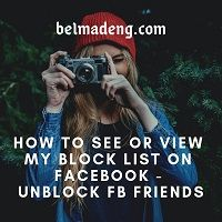 How To See Or View My Block List On Facebook - Unblock FB