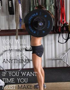 MAKE THE TIME! Fitness inspiration