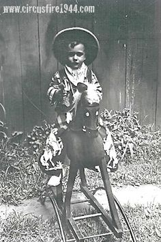 4 year old Francis Marcovicz was sadly a victim of the Hartford circus fire on July 6, 1944.Here's Francis in his cowboy outfit on a rocking horse.