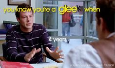 You Know You're A Gleek When...