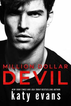 A Lust For Reading: New Release: Million Dollar Devil by Katy Evans Big-city sophistication meets carnal hunger in this devilish contemporary romance from New York Times and USA Today bestselling author Katy Evans. Dollar, Book Boyfriends, Perfect Man, Book Nerd, Book Lists, Bestselling Author, Evans, Audio Books, Books To Read