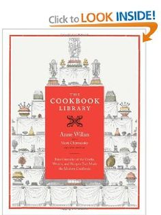 The Cookbook Library: Four Centuries of the Cooks, Writers, and Recipes That Made the Modern Cookbook (California Studies in Food and Culture): Anne Willan, Mark Cherniavsky, Kyri Claflin: 9780520244009: Amazon.com: Books