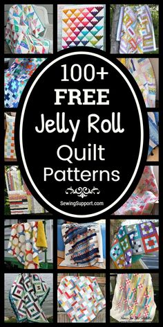 Free Quilt Patterns for Jelly Roll Quilts. 100+ Free Jelly Roll quilt patterns, sewing tutorials, and diy projects great for use with jelly roll fabric strips. Many simple designs easy enough for beginners to sew. #SewingSupport #JellyRoll #Quilts #Quilting #Pattern #Free