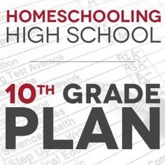 Homeschool High School: Our 10th Grade Plan