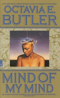 """Octavia Butler- - I haven't finished this. It's a sci-fi book by an African-American author whose other book """"Kindred"""" I read. Scared the sh-t out of m !. LOL"""