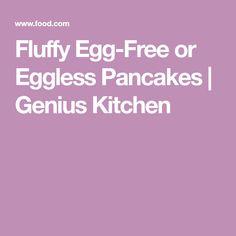 Fluffy Egg-Free or Eggless Pancakes   Genius Kitchen