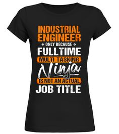 "# INDUSTRIAL ENGINEER - Ninja Job Title Funny T-Shirt .  Special Offer, not available in shops      Comes in a variety of styles and colours      Buy yours now before it is too late!      Secured payment via Visa / Mastercard / Amex / PayPal      How to place an order            Choose the model from the drop-down menu      Click on ""Buy it now""      Choose the size and the quantity      Add your delivery address and bank details      And that's it!      Tags: INDUSTRIAL ENGINEER Quotes…"