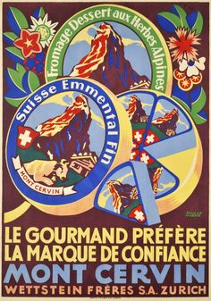 Le gourmand préfère la marque de confiance, Mont Cervin Emil Hueber 1924