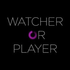 Are you a #WatcherOrPlayer? Choose wisely. #Nerve - In theaters July 27!