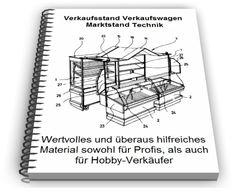 verkaufsstand selbst bauen marktstand technik baupl ne draw pinterest marktstand. Black Bedroom Furniture Sets. Home Design Ideas