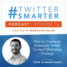 #76: How to Create an Awesome Twitter Content Marketing Strategy, with Todd Giannattasio via @madalynsklar Content Marketing Strategy, Social Media Marketing, Social Media Posting Schedule, Twitter App, Target Audience, Social Media Content, Helping People, Online Marketing, Promotion